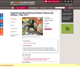 Imperial and Revolutionary Russia: Culture and Politics, 1700-1917, Fall 2012