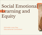 Handout: Social Emotional Learning in the Service of Equity