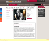 The Art of the Probable: Literature and Probability, Spring 2008