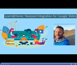 Learn @ Home: Nearpod Integration for Google Slides