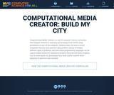 Computational Media Creator: Build My City (Grades 3-5)