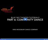 Ririe-Woodbury Dance Company: Blue Sky Theater Tutorials - Community Dance