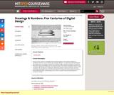 Drawings & Numbers: Five Centuries of Digital Design, Fall 2002
