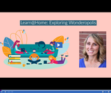 Learn @ Home: Exploring Wonderopolis