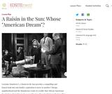 """A Raisin in the Sun: Whose """"American Dream""""?"""