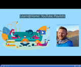 Learn @ Home: YouTube Playlists
