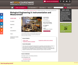 Biological Engineering II: Instrumentation and Measurement, Fall 2006