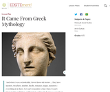 It Came From Greek Mythology