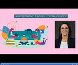 Learn @ Home: Canvas Communication