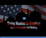 Being Muslim in America: Acts of Courage and Healing