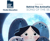 Utah Film Center: Behind the Animation Ð Song of the Sea Study Guide