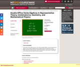 Double Affine Hecke Algebras in Representation Theory, Combinatorics, Geometry, and Mathematical Physics, Fall 2009