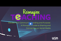 Reimagine Teaching Webinar Series: Elevate Your Community Standing and Purpose: A Principal's Guide to Sharing and Connecting on Social Media