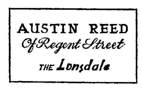 Austin Reed Or Regent Street The Lonsdale United Kingdom Trademark Brand Information Austin Reed Limited 103 Regent Street London W1a 2aj Gb