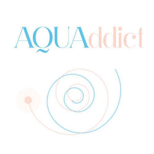 AQUAddict