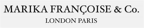 MARIKA FRANÇOISE & CO. LONDON PARIS