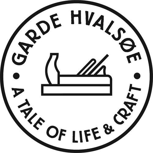 GARDE HVALSØE  A TALE OF LIFE & CRAFT