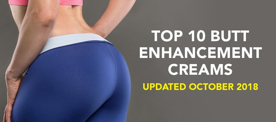Best Butt Enhancement Creams That Really Work {2018 Update} 1