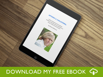 Download my free Arteries and Cholesterol book now to learn how to fix them naturally.