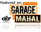 Featured on: DIY network's Garage Mahal