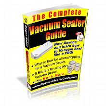The Complete Vacuum Sealer Guide eBook (.pdf)