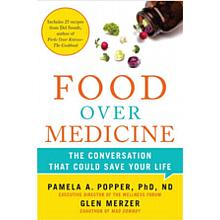 Food Over Medicine: The Conversation That Can Save Your Life