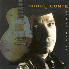 Rumor Has It - Bruce Conte