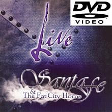 Live - Santa Fe and the Fat City Horns (DVD)