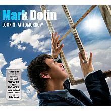 Lookin' at Tomorrow - Mark Dolin