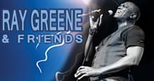 Ray Greene & Friends