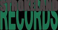 Strokeland Label Releases