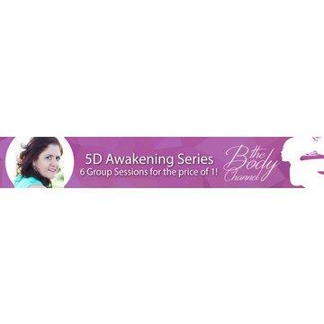 5D Awakening 6 Week Series