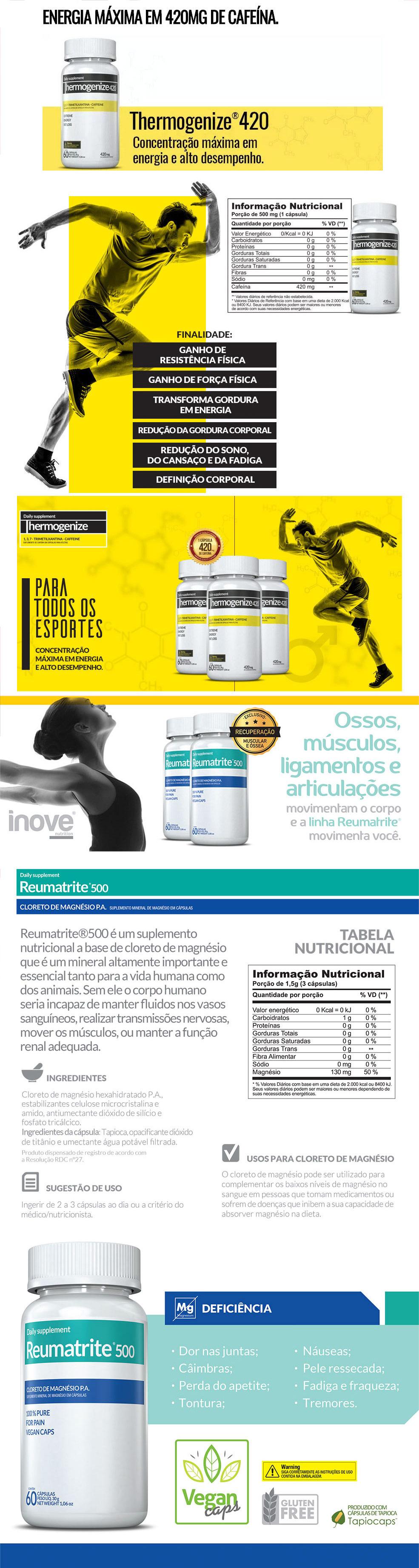 Thermogenize® 420 + Reumatrite® 500 + Squeeze Inove Nutrition