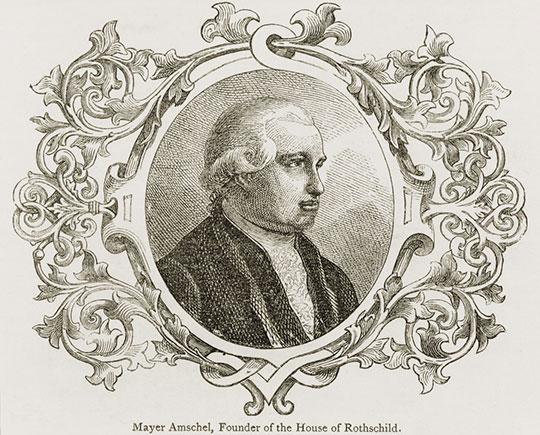 Meyer Amschel Rothschild