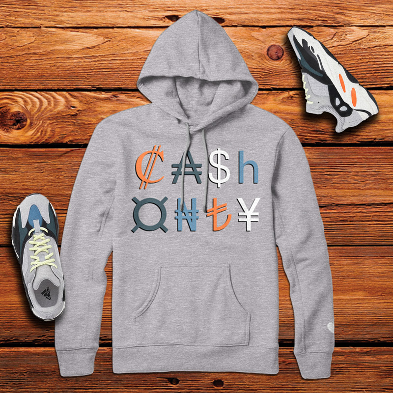 224c26e026d19 Cash Only Hoodie - Yeezy 700 Wave Runner