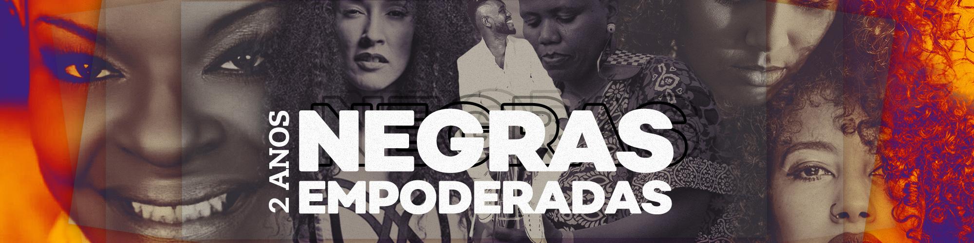 Rede Negras Empoderadas celebra dois anos!