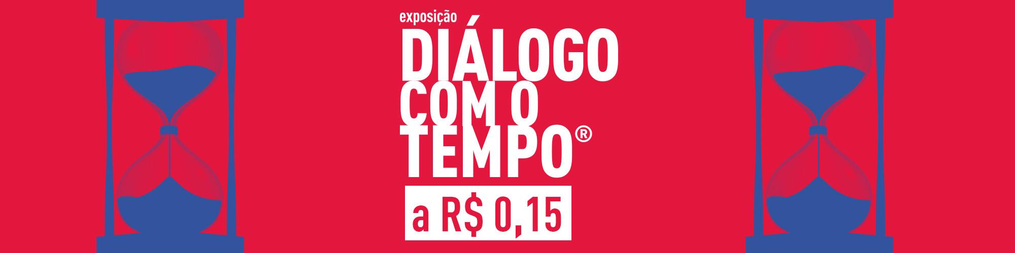 """Em ação comemorativa, ingressos para exposição """"Diálogo com o Tempo"""" custam R$ 0,15 cada um"""