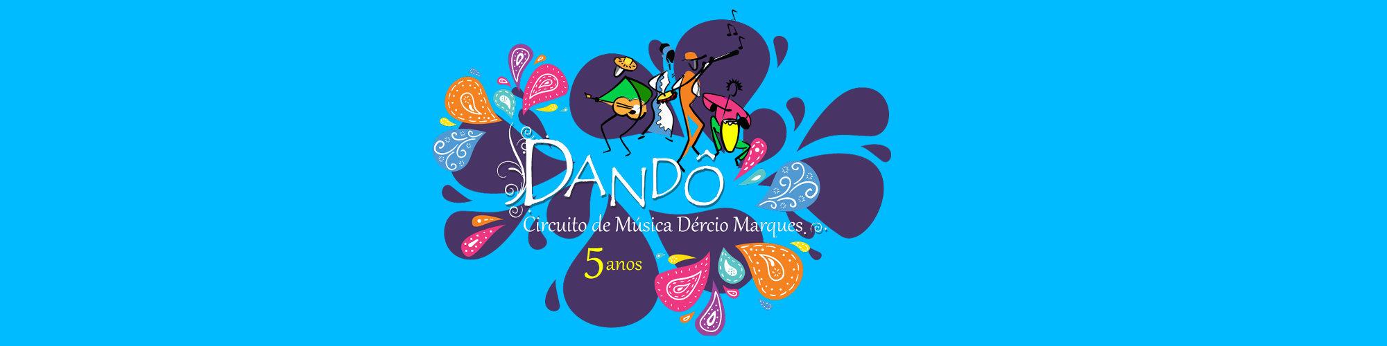 Ocupação Dandô festeja 5 anos do Circuito de Música Dércio Marques