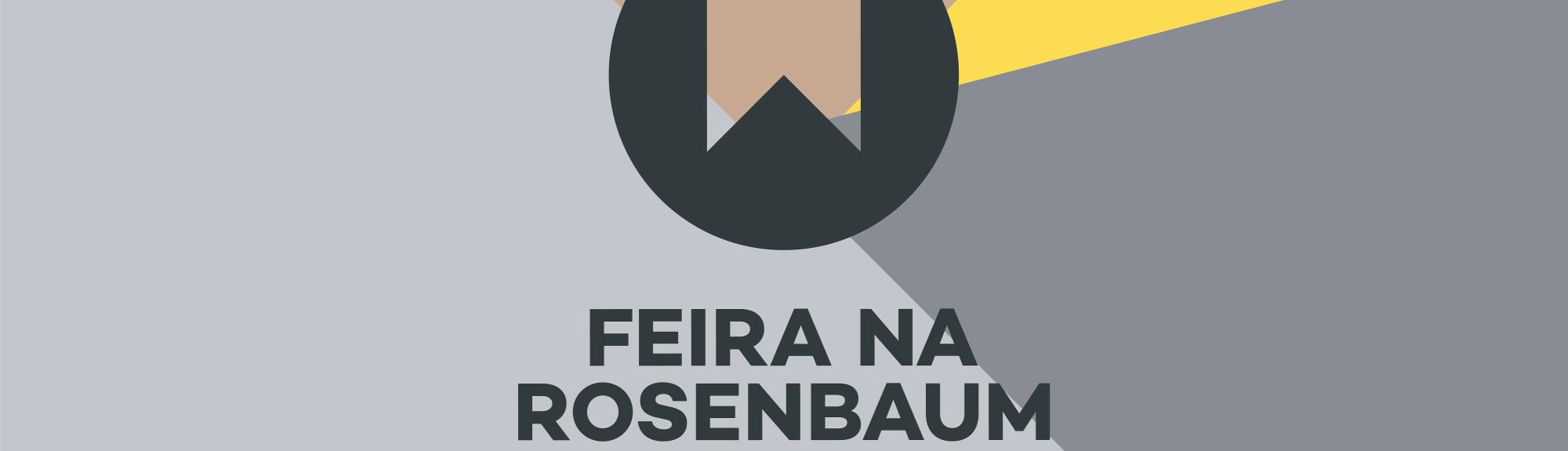 Feira na Rosenbaum na Unibes Cultural chega à 2ª edição
