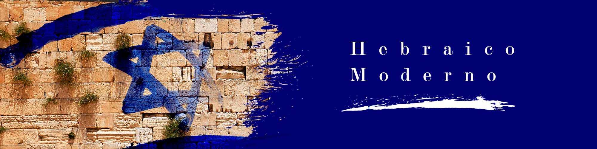 HEBRAICO MODERNO:  aprenda uma das línguas mais antigas da civilização de um jeito bem atual