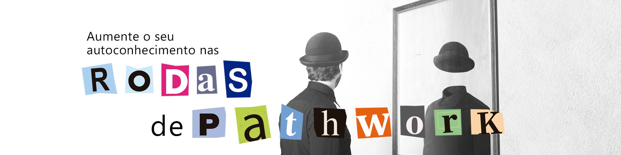 Aumente o seu autoconhecimento nas Rodas de Pathwork®