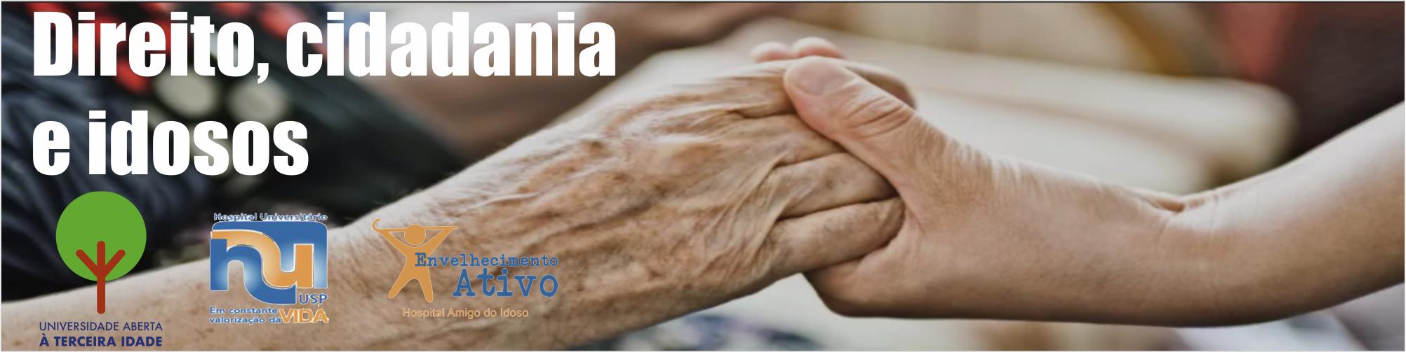 Direitos dos idosos é tema de abril do Ciclo de Palestras Terceira Idade da USP