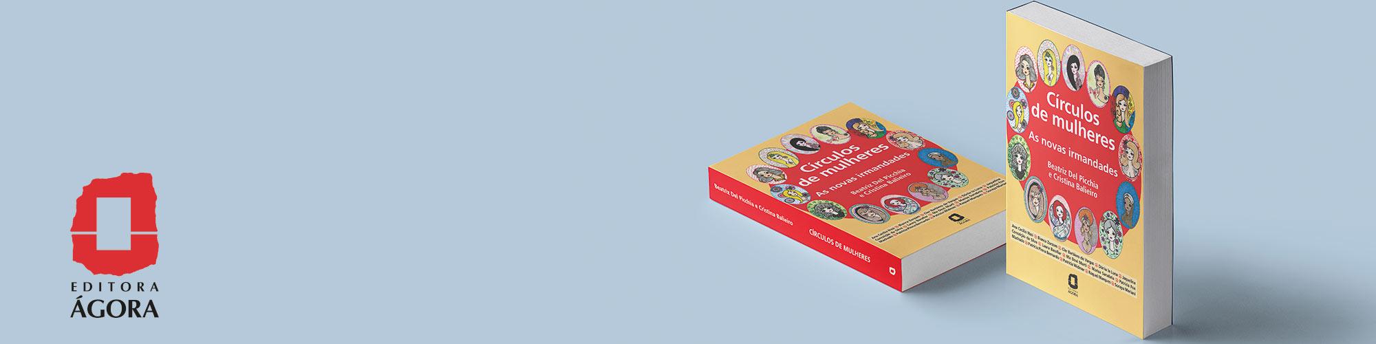 """""""Círculos de Mulheres"""": venha ao lançamento de livro que desvenda as redes femininas de apoio mútuo"""
