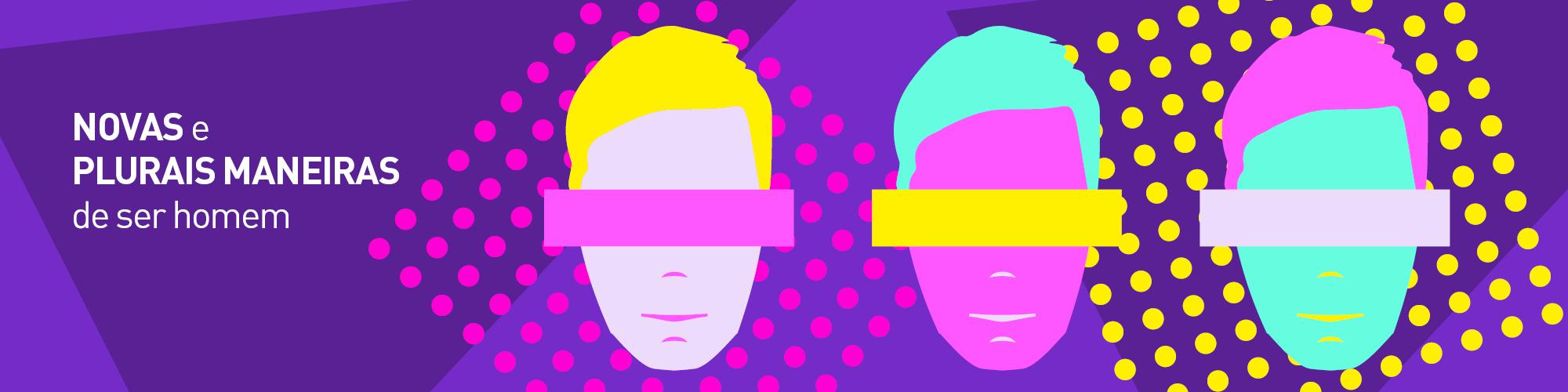 Adeus, 'macho man': encontro debate crise da masculinidade no mundo contemporâneo