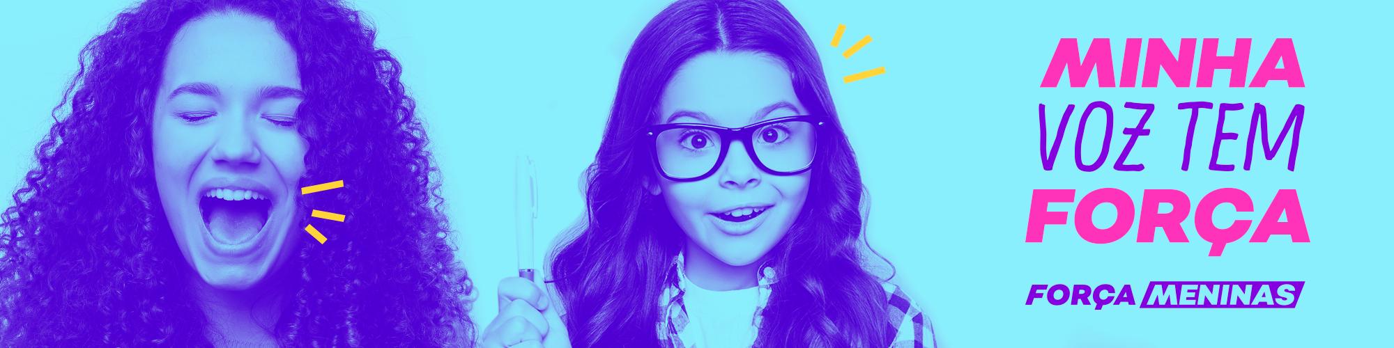 """""""Minha Voz Tem Força"""": evento traz atividades e exemplos inspiradores para garotas acima de 8 anos"""