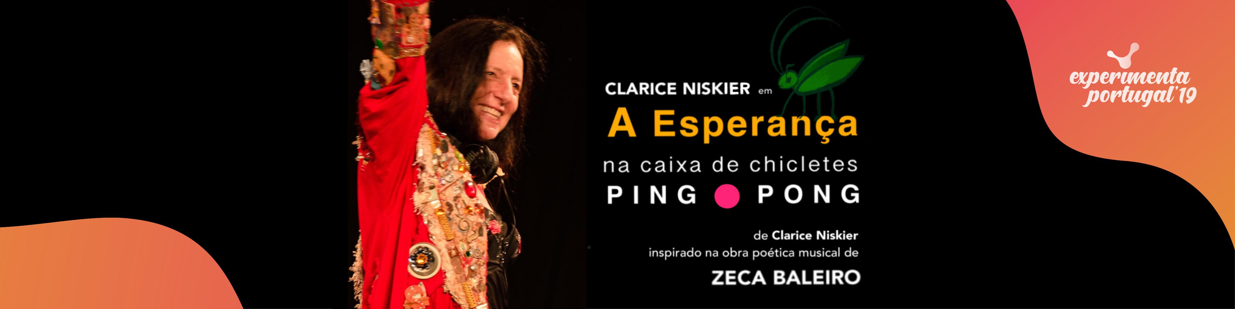 """Atriz Clarice Niskier apresenta a peça """"A Esperança na Caixa de Chicletes Ping Pong"""", no Experimenta Portugal'19"""