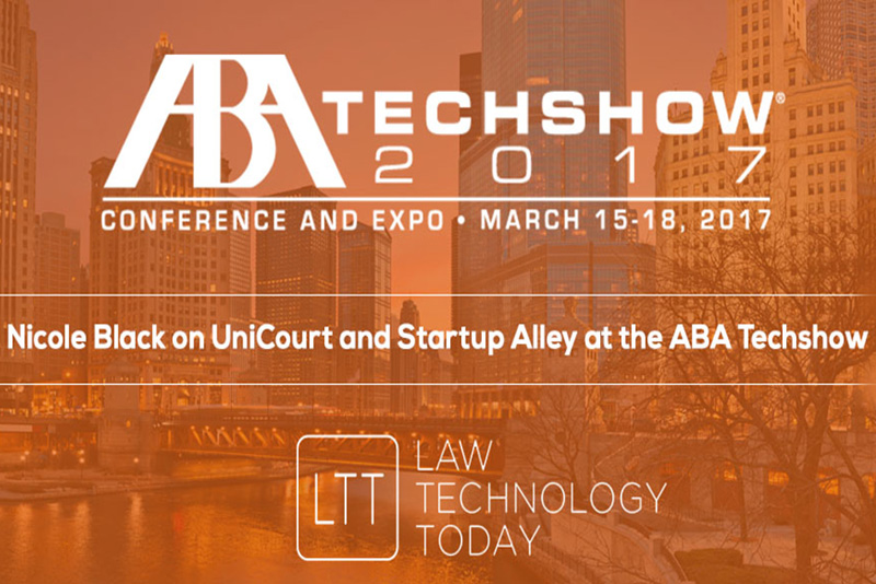 Nicole Black on UniCourt and ABA Techshow Startup Alley Competition