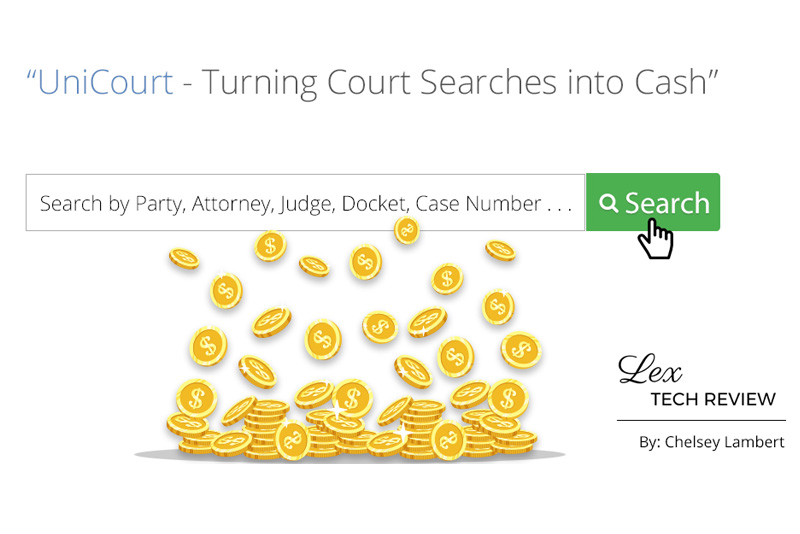 "Chelsey Lambert of Lex Tech Review Talks With UniCourt CEO Josh Blandi About ""Turning Court Searches Into Cash"""