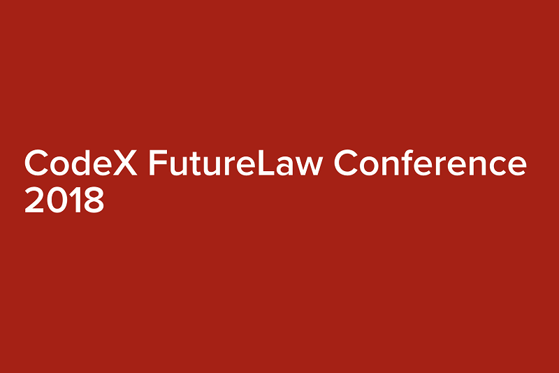 Highlights & Takeaways from Stanford CodeX FutureLaw 2018 Conference