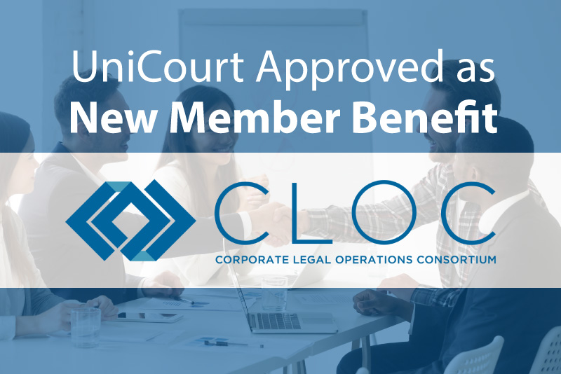 CLOC Approves UniCourt as a Member Benefit for Legal Ops